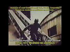 Incêndio no Edifício Andraus 24 Fev 1972