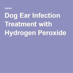 how to use hydrogen peroxide to clean the ear