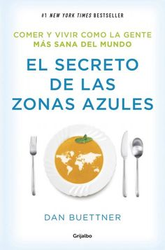 El secreto de las zonas azules - https://www.conmuchagula.com/el-secreto-de-las-zonas-azules/?utm_source=PN&utm_medium=Pinterest+CMG&utm_campaign=SNAP%2Bfrom%2BCon+Mucha+Gula
