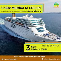 Experience memorable journeys on #Costavictoria from Mumbai to Cochin. Book Your Cruise #vacations with amazing deals at #Holidaycellar and…