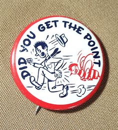 "Vintage 1950's Did You Get The Point RISQUE NOVELTY Tin Litho 1 3/8"" BUTTON by Superjunk5000 on Etsy"