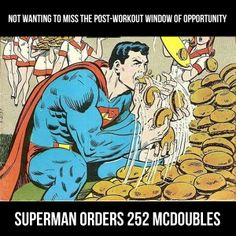 Superman is very obsessed with the post-workout window of opportunity. Gym Humor, Workout Humor, Post Workout, Exercise Humor, Superman, Healthy Life, Opportunity, Funny, Window