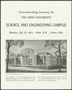 A flyer for the ground-breaking ceremony for Clippinger and the Ohio University Accelerator Laboratory that was held on July 19, 1965. This photo is from the Ohio University archives.