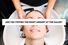 Are You Tipping the Right Amount at the Salon?