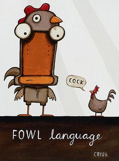 Tin Man uses some very Fowl Language. By Tony Cribb - www.imagevault.co.nz