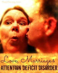 Love, Marriage, and Attention Deficit Disorder: Very practical tips for spouses of those with an attention deficit disorder. Gives a he said, she said perspective into their marriage.