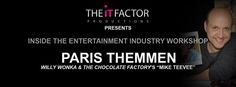 "Paris Themmen (""Mike Teevee"" of Willy Wonka & the Chocolate Factory) is holding his commercial acting class for NYC and LA right in The It Factor Productions' office, April 4https://www.facebook.com/events/839345372774281/?ref=3&ref_newsfeed_story_type=regular, 2015 at 2 p.m."