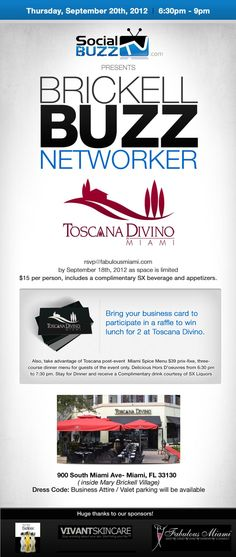 'Brickell Buzz Networker' -- Thursday 09/20/12 at @ToscanaDivino! RSVP: ow.ly/dHXi1