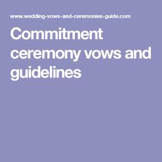 13 Best Commitment Ceremony Images Wedding Ideas Our Wedding Vows