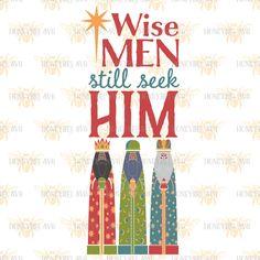 Wise Men Still Seek Him Folk Art svg Christmas svg Christmas decor svg Christ svg Christ Child svg SVG files Silhouette svg Cricut svg eps by HoneybeeSVG on Etsy