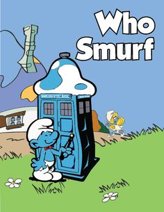 If Smurf's did Doctor Who Cartoon Character Tattoos, Comic Character, Cartoon Characters, Fictional Characters, Original Doctor Who, Doctor Who Episodes, Smurfette, Fantasy Comics, Guys And Girls