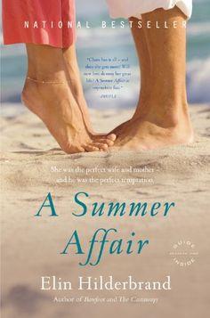A Summer Affair: A Novel by Elin Hilderbrand, another great read