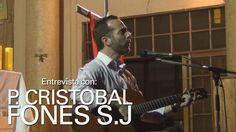 Entrevista con el P  Cristóbal Fones, SJ