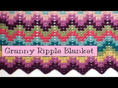 ▶ Crochet for Knitters - Granny Ripple Blanket - YouTube plus printout pattern