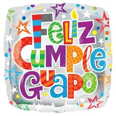 Muy feliz cumpleaños. Que tengas un lindo dia y un mejor año