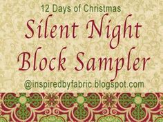 We're celebrating the season with 12 days of holiday-themed block tutorials using Ro Gregg's gorgeous and glittering  Silent Night  collect...