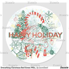 Everything Christmas Red Green White Holiday Classic Round Sticker Holiday Gifts, Holiday Cards, Christmas Cards, Holiday Decor, Christmas Holidays, Xmas, Christmas Stickers, Gift Wrapping Paper, White Elephant Gifts