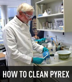How To Clean Pyrex from Corning Museum of Glass Conservator Stephen Koob