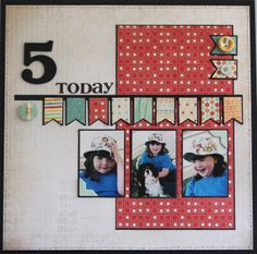 5 today Birthday scrapbook layout