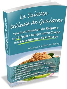 La Cuisine Bruleuse de Graisses - Aliments bruleurs de graisses, Aliments soi-disant minceur qui font grossir | ToutsurlesAbdos.com