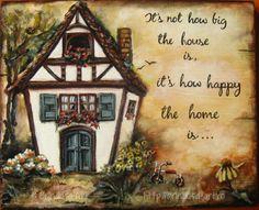 """Brîndușa Art """"It's not how big the house is, it's how happy the home is…"""" Painted wall plaque, acrylics on wood – 11.8 x 9.6 inches (30 x 24.5 cm).  House with wooden beams, wooden shutters and flowers in the windows...  """"Nu cât de mare este casa, ci cât de fericit este căminul…"""" Pictură pe lemn, în culori acrilice – 30 x 24,5 cm.   Căsuţă cu bârne şi obloane de lemn, cu flori în fereastră...  #home #happyhome #cozy #acrylics #woodpainting #picturapelemn Wooden Shutters, Love Images, 6 Inches, Decoupage, Shabby Chic, Barn, Cottage, Inspire, Gallery"""