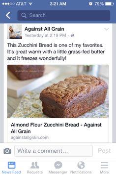 Almond flour zucchini bread- against all grain