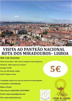 Rotas e Raizes: Visita ao Panteão Nacional + Caminhada dos Miradou...