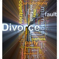 Background concept wordcloud illustration of divorce glowing light Divorce Court, Family World, Perfection Quotes, Ex Husbands, Deceit, Sign Quotes, The Balm, Wisdom, Shit Happens