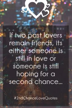 Second Chance Love Quotes - List of Best 2nd Chance Relationship Sayings