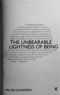 The Unbearable Lightness of Being ~ Milan Kundera Movie Quotes, Book Quotes, Life Quotes, Internal Family Systems, Life Is Tough, Zindagi Quotes, Love Me Quotes, Book Authors, Note To Self
