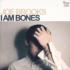 I Am Bones [2016] / Joe Brooks Store