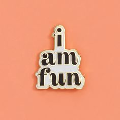 i am fun pin #adroll #april-flair #onlinepopup