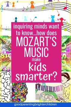 """For years people thought if they listened to Mozart it would bring them """"instant smarts. However, there is magic to Mozart and you DO want to listen to Mozart—but why and how does it make kids smarter? Here are 6 reasons. Music Activities For Kids, Music For Kids, Infant Activities, Movement Activities, Learning Activities, Music Education, Health Education, Physical Education, Music Classroom"""