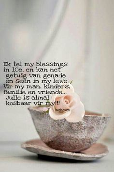 Blessings Afrikaans, Blessed, Wisdom, Faith, Words, Blessings, Quotes, Van, Creative