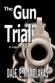 The Gun Trial  by Dale E. Manolakas. Murder and Violence Push this Second Amendment Case to a Climatic Trial. $2.99 http://www.ebooksoda.com/ebook-deals/27437-the-gun-trial-by-dale-e-manolakas
