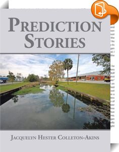 Prediction Stories    ::  The storytelling begins with the first child of Peter and Ruby Hester's  family. Friday night enjoyment time is conducted by my daddy sharing  moments with the children named Sue Ann, Henry, and Jacquelyn. Every  Friday, the television will be turned off at 2:00 p.m., and the family  will prepare to eat dinner and then enjoy a sensational, thrilling, and  fantastic story from our daddy. His story will inspire you, keep you  thinking, and take you on an adventu...