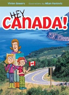 Vivien Bowers - fantastic educational book that takes you on a driving trip across Canada while learning about each province and territory. This holds my Grade interest and has him asking for more! A winner! Geography Of Canada, Silly Songs, Physical Geography, Teaching Social Studies, Canada Day, 9 Year Olds, How To Introduce Yourself, The Book, Childrens Books