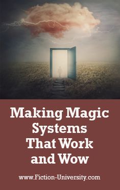 Making Magic Systems That Work and Wow Rules Of Magic, High Fantasy, Writing Resources, Everyone Knows, Decision Making, Fiction, Novels, University, Authors
