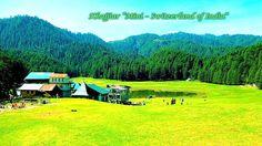 "Khajjiar ""Mini – Switzerland of India"""