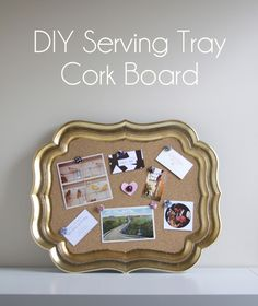 DIY SERVING TRAY CORK BOARD