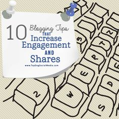 10 Blogging Tips That Increase Shares & Engagement: Are you getting enough traction with you blogging efforts on social media? There are several blogging tips that can boost engagement with your readers but in the past couple years, there are a few that have proven to be very useful for us here at Top Dog Social Media.  http://topdogsocialmedia.com/blogging-tips-to-increase-engagement/  #SocialMedia #Blogging #ContentCreation