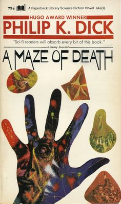Richard M Powers cover for Paperback Library edition of A Maze of Death by Philip K Dick Book Cover Art, Book Cover Design, Book Art, Book Design, Sci Fi Novels, Sci Fi Books, Comic Books, Science Fiction Books, Pulp Fiction