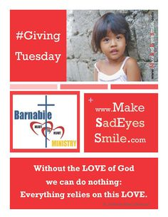 The Barnabite Heart to Heart Ministry: #GivingTuesday  #donate www.MakeSadEyesSmile.com