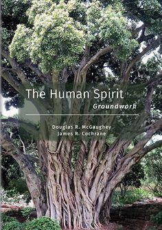 The Human Spirit: Groundwork Cover Pages, Spirituality, Spiritual