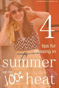 In Motion: 4 Tips for Dressing in Hot Weather