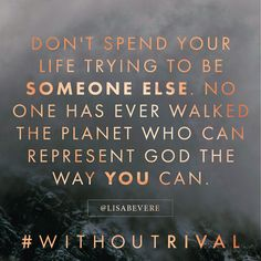 Know who you are in Christ. #jesus #withoutrival #lisabevere