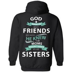God made us best friends best friends forever hoodie (style - Bestfriend Shirts - Ideas of Bestfriend Shirts - Best Friend Sweatshirts, Best Friend T Shirts, Friends Sweatshirt, Bff Shirts, Cool Shirts, Funny Best Friend Gifts, Matching Outfits Best Friend, Best Friend Outfits, Best Friend Clothes