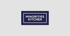 MINORITIES KITCHEN on Behance