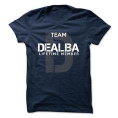 DEALBA - TEAM DEALBA LIFE TIME MEMBER LEGEND - #gift ideas for him #gift for girls. MORE INFO => https://www.sunfrog.com/Valentines/DEALBA--TEAM-DEALBA-LIFE-TIME-MEMBER-LEGEND-50010233-Guys.html?id=60505