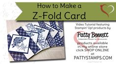 card making video tutorial: How to Make a Z Fold Card ... quick card with great look ... stands on its own too ...